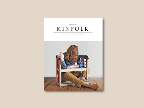 Kinfolk Magazine - out 4 March 2014